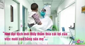 """""""Nhờ đại dịch mới thấy thấm thía cái lợi của việc nuôi con bằng sữa mẹ"""""""