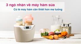 3 Ngộ Nhận Về Máy Hâm Sữa - Có  Lẽ Máy Hâm Cần Thiết Hơn Bạn Tưởng!